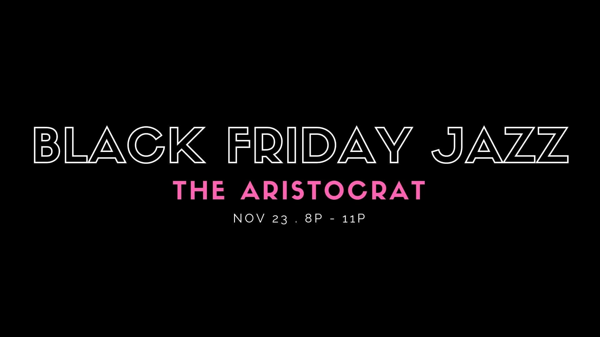 Black Friday Jazz