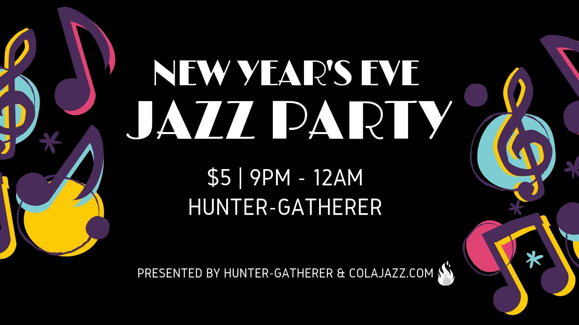 Hunter-Gatherer NYE