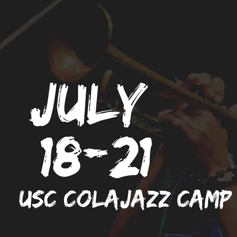 USC ColaJazz Camp July 18-21