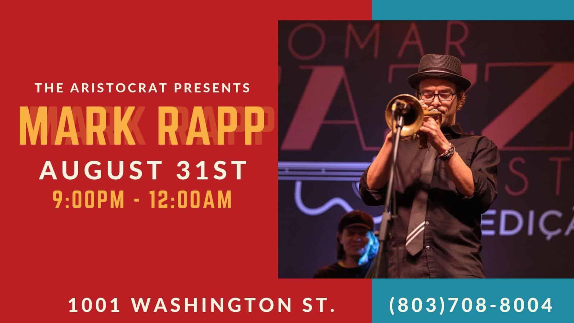 SC Jazz Musician Mark Rapp at the Aristocrat