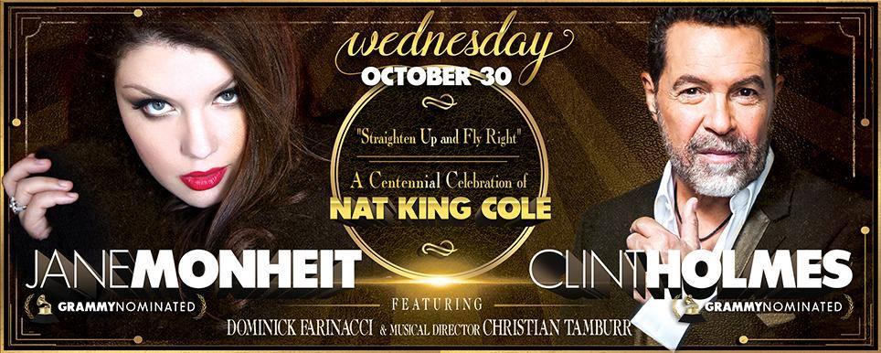 Jane Monheit & Clint Holmes ~ Honoring Nat King Cole