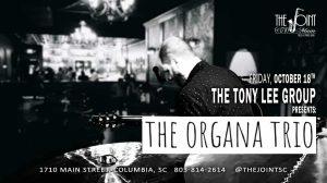The Tony Lee Group presents The Organa Trio