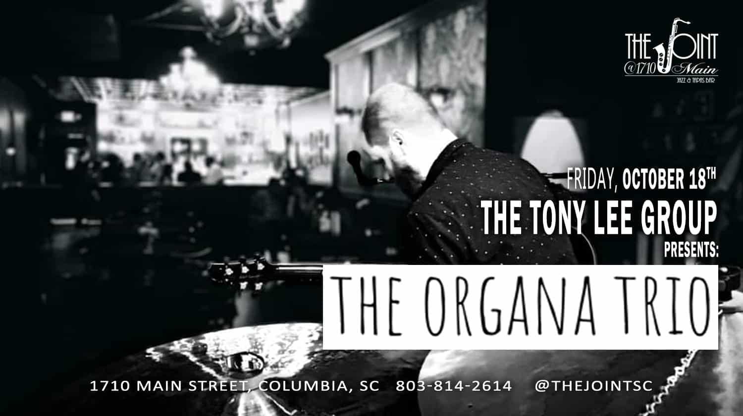 The Tony Lee Group presents The Organa Trio