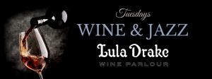 Lula Drake Wine and Jazz